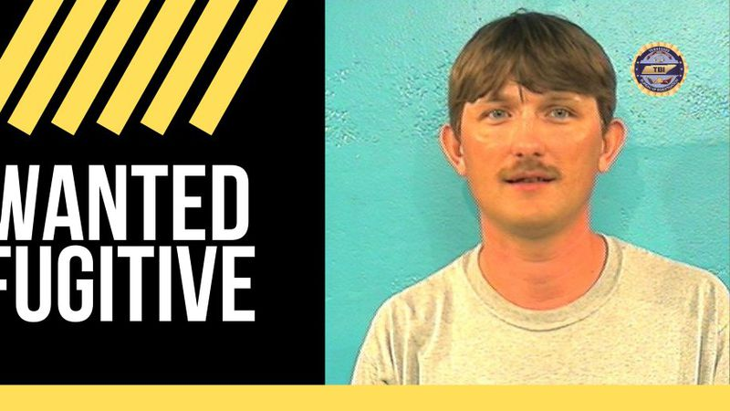 TBI searching for Tenn. man wanted as fugitive.