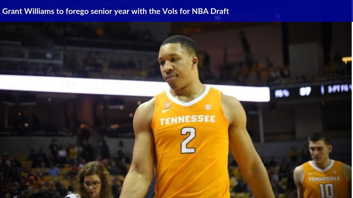 Grant Williams announced he will forego his senior year with the Vols in favor of the NBA Draft. (WVLT)