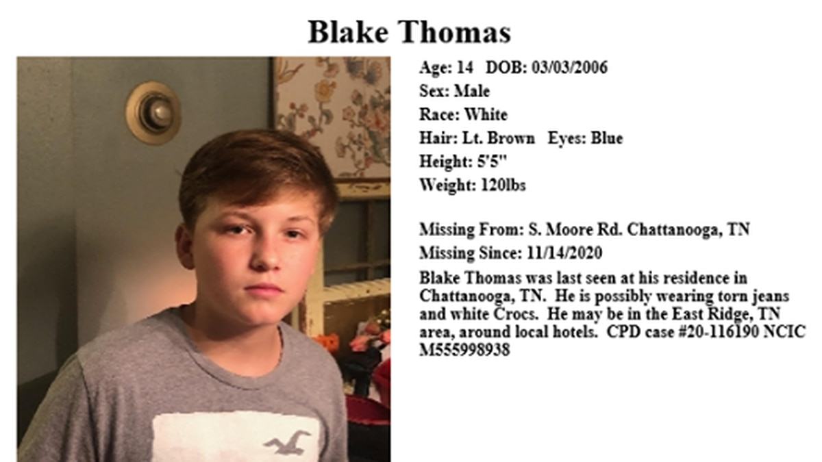 Blake Thomas is believed to be in the East Ridge area